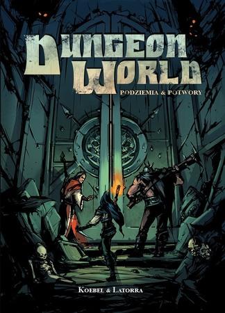 Dungeon World: Podziemia i potwory Uszkodzone (1)